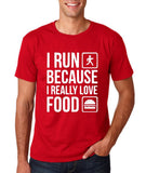 "I RUN BECAUSE I REALLY LOVE FOOD White mens T Shirt-T Shirts-Gildan-Cherry Red-S To Fit Chest 36-38"" (91-96cm)-Daataadirect"