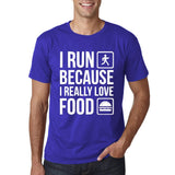 "I RUN BECAUSE I REALLY LOVE FOOD White mens T Shirt-T Shirts-Gildan-Cobalt-S To Fit Chest 36-38"" (91-96cm)-Daataadirect"