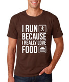 "I RUN BECAUSE I REALLY LOVE FOOD White mens T Shirt-T Shirts-Gildan-Dk Chocolate-S To Fit Chest 36-38"" (91-96cm)-Daataadirect"