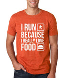 "I RUN BECAUSE I REALLY LOVE FOOD White mens T Shirt-T Shirts-Gildan-Heather Orange-S To Fit Chest 36-38"" (91-96cm)-Daataadirect"