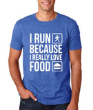 "I RUN BECAUSE I REALLY LOVE FOOD White mens T Shirt-T Shirts-Gildan-Heather Royal-S To Fit Chest 36-38"" (91-96cm)-Daataadirect"