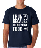 "I RUN BECAUSE I REALLY LOVE FOOD White mens T Shirt-T Shirts-Gildan-Navy Blue-S To Fit Chest 36-38"" (91-96cm)-Daataadirect"