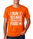 "I RUN BECAUSE I REALLY LOVE FOOD White mens T Shirt-T Shirts-Gildan-Orange-S To Fit Chest 36-38"" (91-96cm)-Daataadirect"