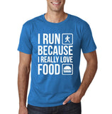 "I RUN BECAUSE I REALLY LOVE FOOD White mens T Shirt-T Shirts-Gildan-Sapphire-S To Fit Chest 36-38"" (91-96cm)-Daataadirect"