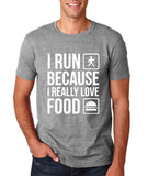 "I RUN BECAUSE I REALLY LOVE FOOD White mens T Shirt-T Shirts-Gildan-Sport Grey-S To Fit Chest 36-38"" (91-96cm)-Daataadirect"