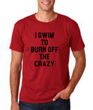"I swim to burn off the crazy Black mens T Shirt-T Shirts-Gildan-Cardinal-S To Fit Chest 36-38"" (91-96cm)-Daataadirect"