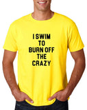 "I swim to burn off the crazy Black mens T Shirt-T Shirts-Gildan-Daisy-S To Fit Chest 36-38"" (91-96cm)-Daataadirect"