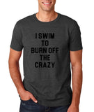 "I swim to burn off the crazy Black mens T Shirt-T Shirts-Gildan-Dk Heather-S To Fit Chest 36-38"" (91-96cm)-Daataadirect"