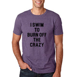 "I swim to burn off the crazy Black mens T Shirt-T Shirts-Gildan-Heather Purple-S To Fit Chest 36-38"" (91-96cm)-Daataadirect"