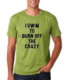 "I swim to burn off the crazy Black mens T Shirt-T Shirts-Gildan-Kiwi-S To Fit Chest 36-38"" (91-96cm)-Daataadirect"