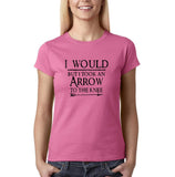 "I would but I took an arrow to the knee Black Womens T Shirt-T Shirts-Gildan-Azalea-S UK 10 Euro 34 Bust 32""-Daataadirect"