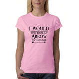 "I would but I took an arrow to the knee Black Womens T Shirt-T Shirts-Gildan-Light Pink-S UK 10 Euro 34 Bust 32""-Daataadirect"
