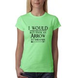 "I would but I took an arrow to the knee Black Womens T Shirt-T Shirts-Gildan-Mint Green-S UK 10 Euro 34 Bust 32""-Daataadirect"
