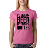 "I'd give up beer but I'm not quitter Black Womens T Shirt-T Shirts-Gildan-Azalea-S UK 10 Euro 34 Bust 32""-Daataadirect"