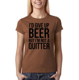 "I'd give up beer but I'm not quitter Black Womens T Shirt-T Shirts-Gildan-Chestnut-S UK 10 Euro 34 Bust 32""-Daataadirect"