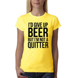 "I'd give up beer but I'm not quitter Black Womens T Shirt-T Shirts-Gildan-Daisy-S UK 10 Euro 34 Bust 32""-Daataadirect"