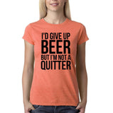 "I'd give up beer but I'm not quitter Black Womens T Shirt-T Shirts-Gildan-Heather Orange-S UK 10 Euro 34 Bust 32""-Daataadirect"