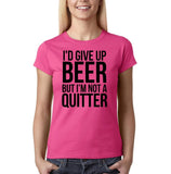 "I'd give up beer but I'm not quitter Black Womens T Shirt-T Shirts-Gildan-Heliconia-S UK 10 Euro 34 Bust 32""-Daataadirect"
