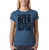 "I'd give up beer but I'm not quitter Black Womens T Shirt-T Shirts-Gildan-Indigo Blue-S UK 10 Euro 34 Bust 32""-Daataadirect"
