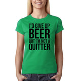 "I'd give up beer but I'm not quitter Black Womens T Shirt-T Shirts-Gildan-Irish Green-S UK 10 Euro 34 Bust 32""-Daataadirect"