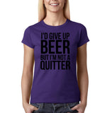 "I'd give up beer but I'm not quitter Black Womens T Shirt-T Shirts-Gildan-Purple-S UK 10 Euro 34 Bust 32""-Daataadirect"