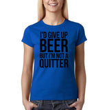"I'd give up beer but I'm not quitter Black Womens T Shirt-T Shirts-Gildan-Royal Blue-S UK 10 Euro 34 Bust 32""-Daataadirect"