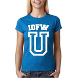 "IDFW U Women T Shirt White-T Shirts-Gildan-Antique Sapphire-S UK 10 Euro 34 Bust 32""-Daataadirect"