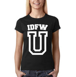 "IDFW U Women T Shirt White-T Shirts-Gildan-Black-S UK 10 Euro 34 Bust 32""-Daataadirect"