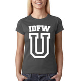 "IDFW U Women T Shirt White-T Shirts-Gildan-Charcoal-S UK 10 Euro 34 Bust 32""-Daataadirect"
