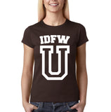 "IDFW U Women T Shirt White-T Shirts-Gildan-Dk Chocolate-S UK 10 Euro 34 Bust 32""-Daataadirect"