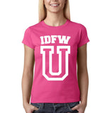 "IDFW U Women T Shirt White-T Shirts-Gildan-Heliconia-S UK 10 Euro 34 Bust 32""-Daataadirect"
