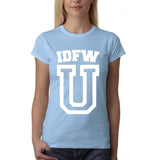 "IDFW U Women T Shirt White-T Shirts-Gildan-Light Blue-S UK 10 Euro 34 Bust 32""-Daataadirect"