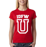 "IDFW U Women T Shirt White-T Shirts-Gildan-Red-S UK 10 Euro 34 Bust 32""-Daataadirect"