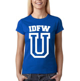 "IDFW U Women T Shirt White-T Shirts-Gildan-Royal Blue-S UK 10 Euro 34 Bust 32""-Daataadirect"