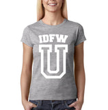 "IDFW U Women T Shirt White-T Shirts-Gildan-Sport Grey-S UK 10 Euro 34 Bust 32""-Daataadirect"