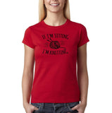 "If I'm sitting I'm knitting Black Womens T Shirt-T Shirts-Gildan-Cherry Red-S UK 10 Euro 34 Bust 32""-Daataadirect"