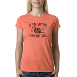 "If I'm sitting I'm knitting Black Womens T Shirt-T Shirts-Gildan-Heather Orange-S UK 10 Euro 34 Bust 32""-Daataadirect"
