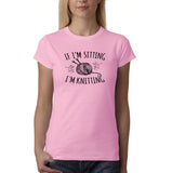 "If I'm sitting I'm knitting Black Womens T Shirt-T Shirts-Gildan-Light Pink-S UK 10 Euro 34 Bust 32""-Daataadirect"