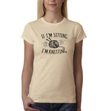 "If I'm sitting I'm knitting Black Womens T Shirt-T Shirts-Gildan-Sand-S UK 10 Euro 34 Bust 32""-Daataadirect"