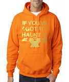 "If you've got it hanut it Mens Hoodies Gold-Hoodies-Gildan-safety orange-S To Fit Chest 36-38"" (91-96cm)-Daataadirect"