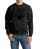 If You've got it haunt it Mens SweatShirts Black-Gildan-Daataadirect.co.uk