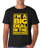 I'M a big deal in resistance Mens T Shirts Yellow-Daataadirect
