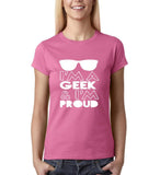 I'M A GEEK AND I'M PROUD  Women T Shirt White-Daataadirect