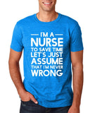 "I'm A Nurse  I'm Never Wrong Men T Shirt White-T Shirts-Gildan-Antique Sapphire-S To Fit Chest 36-38"" (91-96cm)-Daataadirect"