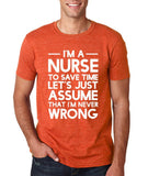 "I'm A Nurse  I'm Never Wrong Men T Shirt White-T Shirts-Gildan-Heather Orange-S To Fit Chest 36-38"" (91-96cm)-Daataadirect"