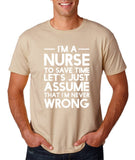 "I'm A Nurse  I'm Never Wrong Men T Shirt White-T Shirts-Gildan-Sand-S To Fit Chest 36-38"" (91-96cm)-Daataadirect"