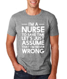 "I'm A Nurse  I'm Never Wrong Men T Shirt White-T Shirts-Gildan-Sport Grey-S To Fit Chest 36-38"" (91-96cm)-Daataadirect"