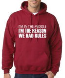 "I'm In The Middle I'm The Reason We Had Rules Men Hoodies White-Hoodies-Gildan-Antique Cherry-S To Fit Chest 36-38"" (91-96cm)-Daataadirect"