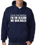 "I'm In The Middle I'm The Reason We Had Rules Men Hoodies White-Hoodies-Gildan-Navy Blue-S To Fit Chest 36-38"" (91-96cm)-Daataadirect"