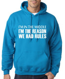 "I'm In The Middle I'm The Reason We Had Rules Men Hoodies White-Hoodies-Gildan-Sapphire-S To Fit Chest 36-38"" (91-96cm)-Daataadirect"
